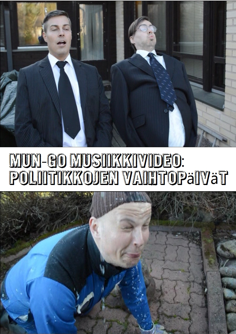 MUN-GO musiikkivideo - Poliitikkojen vaihtopäivät - promokuva 1 pysty